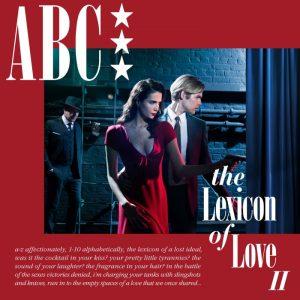 """Albumcover ABC - The Lexicon Of Love 2. Weiterer Text über ots und www.presseportal.de/nr/58621 / Die Verwendung dieses Bildes ist für redaktionelle Zwecke honorarfrei. Veröffentlichung bitte unter Quellenangabe: """"obs/Universal Music International"""""""
