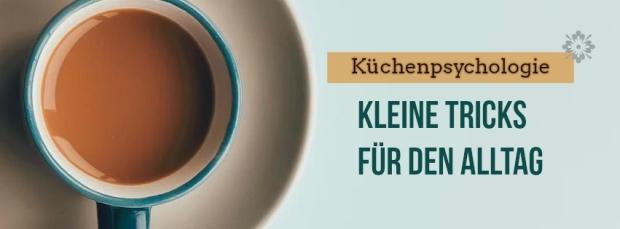 Küchenpsychologie Begriff ~ lifestyle kÜchenpsychologie u2013 kleine tricks fÜr den alltag konsumkaiser relaxed fit lifestyle